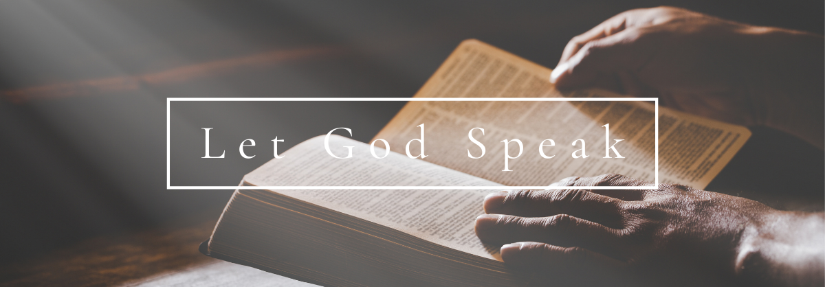 Scripture: Let God Speak